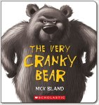 The Very Cranky Bear board book for kids by Nick Bland
