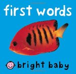Bright Baby First Words board book cover by Roger Priddy showing an orange fish on a turquoise background