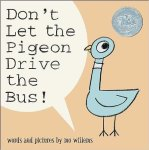 Don't Let the Pigeon Drive the Bus by Mo Willems book cover with pale blue cartoon pigeon on peach background with text bubble