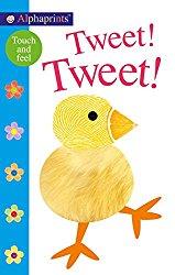 Alphaprints Touch and Feel board book Tweet!Tweet!