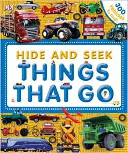 Hide and Seek Things That Go look and find hardback book