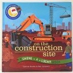 On the Construction Site Shine A Light book by Usborne cover