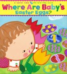 Where are baby's easter eggs board book cover by Karen Katz