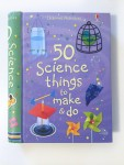 50 Science Things to Make and Do by Usborne books kid science projects everyday things
