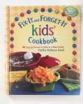 Fix It and Forget It kids slow cooker recipe cookbook
