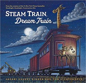 Steam Train Dream Train book for kids by Sherri Duskey Rinker on Amazon