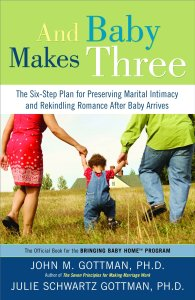 And Baby Makes Three book cover by Dr. John and Julie Gottman on Amazon