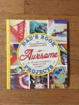 Dad's Book of Awesome Projects fun family friendly do it yourself activities cover