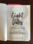 Eight Dates Essential Conversations for a Lifetime of Love by Dr. John Gottman Julie Schwarz Gottman