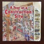 A Year at a Construction Site by Nicholas Harris building book for kids month by month