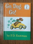 Go, Dog. Go! by P.D. Eastman edited by Dr. Seuss book