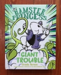 Hamster Princess book 4 Giant Trouble by Urusla Vernon