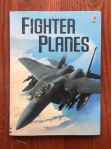 Fighter Planes Usborne nonfiction kids books by Henry Brook