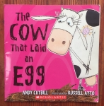The Cow That Laid an Egg picture book by Andy Cutbill