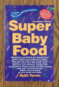 Super Baby Food book by Ruth Yaron