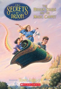 The Secrets of Droon book one by Tony Abbott The Hidden Stairs and the Magic Carpet