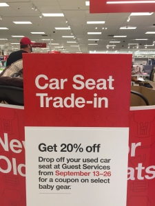 Car Sear Trade In event sign at Target