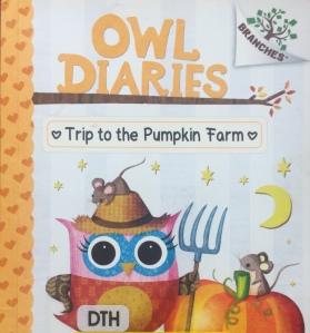 Owl Diaries by Rebecca Elliott Trip to the Pumpkin Farm book number eleven 11