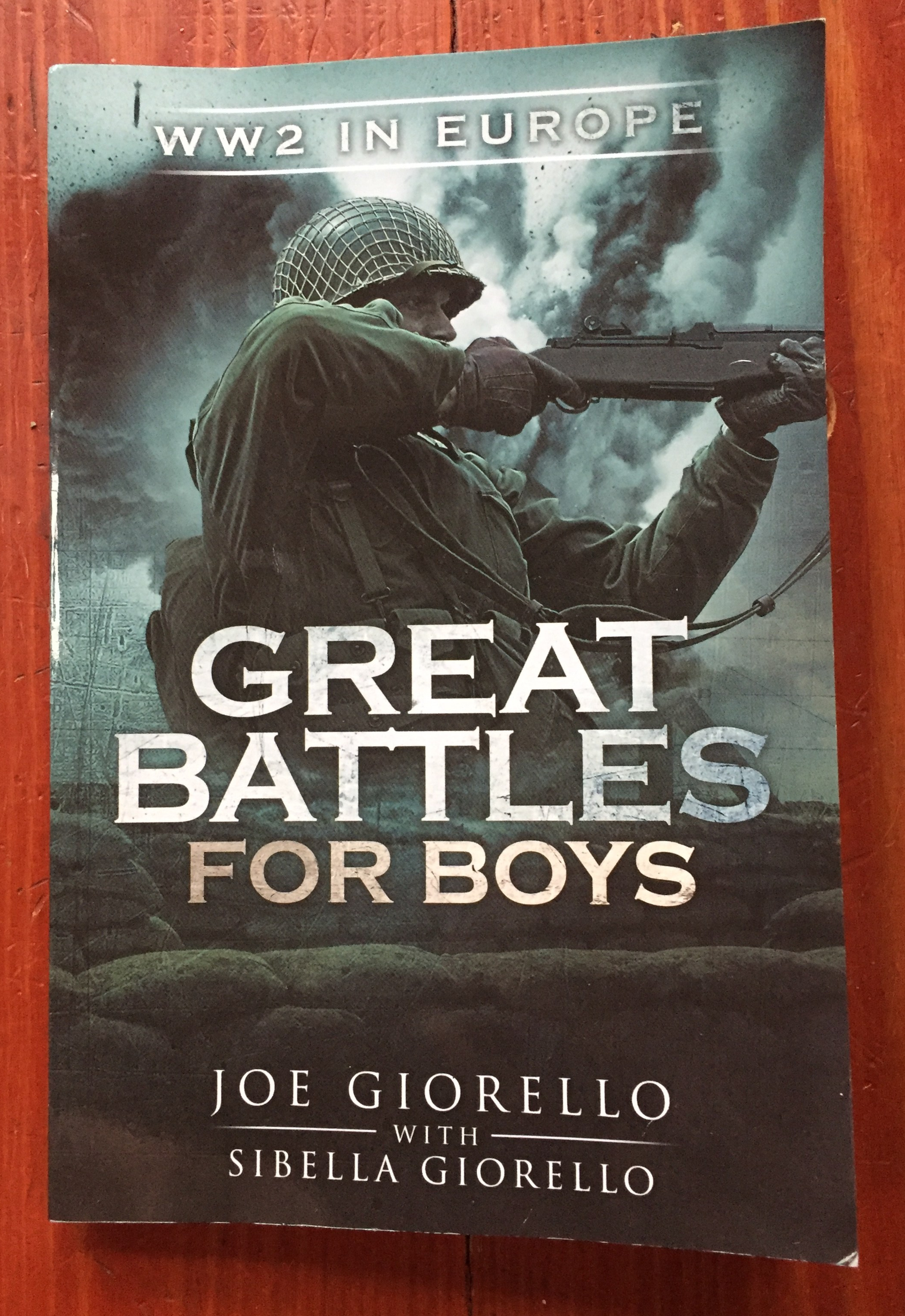 Great Battles for Boys WW2 in Europe book by Joe Giorello