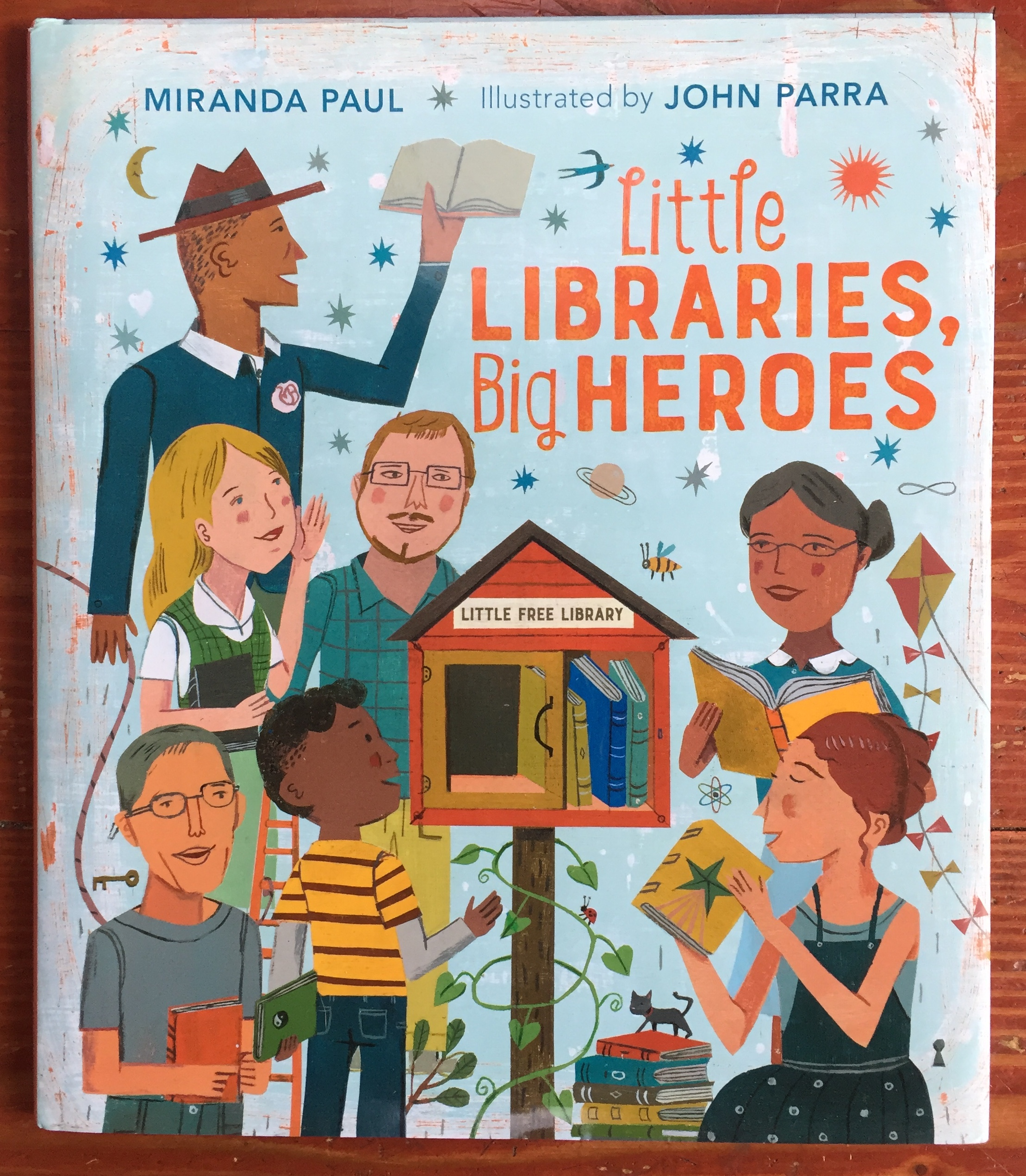 Little Libraries Big Heroes picture book by Miranda Paul about Todd Bol