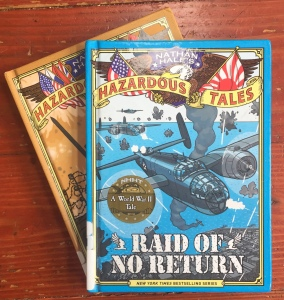 Nathan Hale's Hazardous Tales books graphic novels for kids history Raid of No Return and Treaties, Trenches, Mud, and Blood