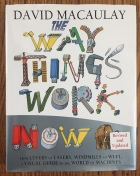 The Way Things Work Now book by David Macaulay