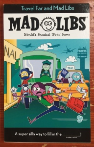 Mad Libs Travel Far and Mad edition fill in the blank stories for kids